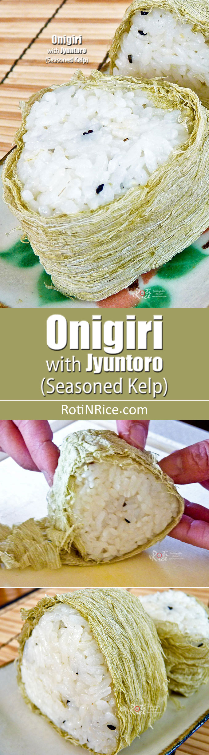 Onigiri with Jyuntoro - Japanese rice balls wrapped with seasoned dried kelp. Perfect in the lunch box and great as a tasty snack. | RotiNRice.com