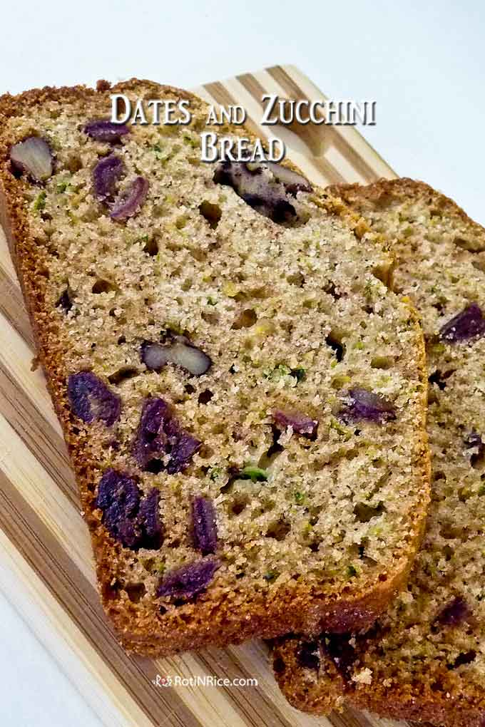 Moist and tender Dates and Zucchini Bread.