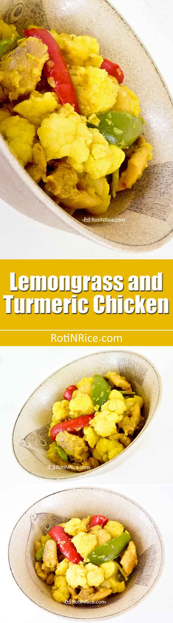Fragrant Lemongrass and Turmeric Chicken with cauliflower, peppers, and zesty lime juice. Delicious served with spiced basmati rice. | RotiNRice.com