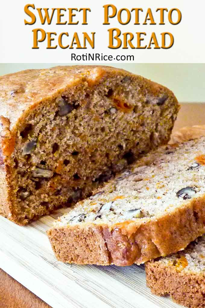 Delicious and moist Sweet Potato Pecan Bread.