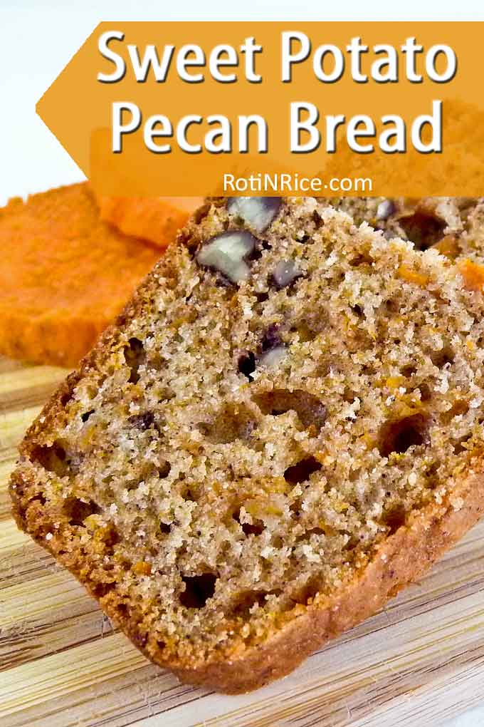 Thickly sliced Sweet Potato Pecan Bread