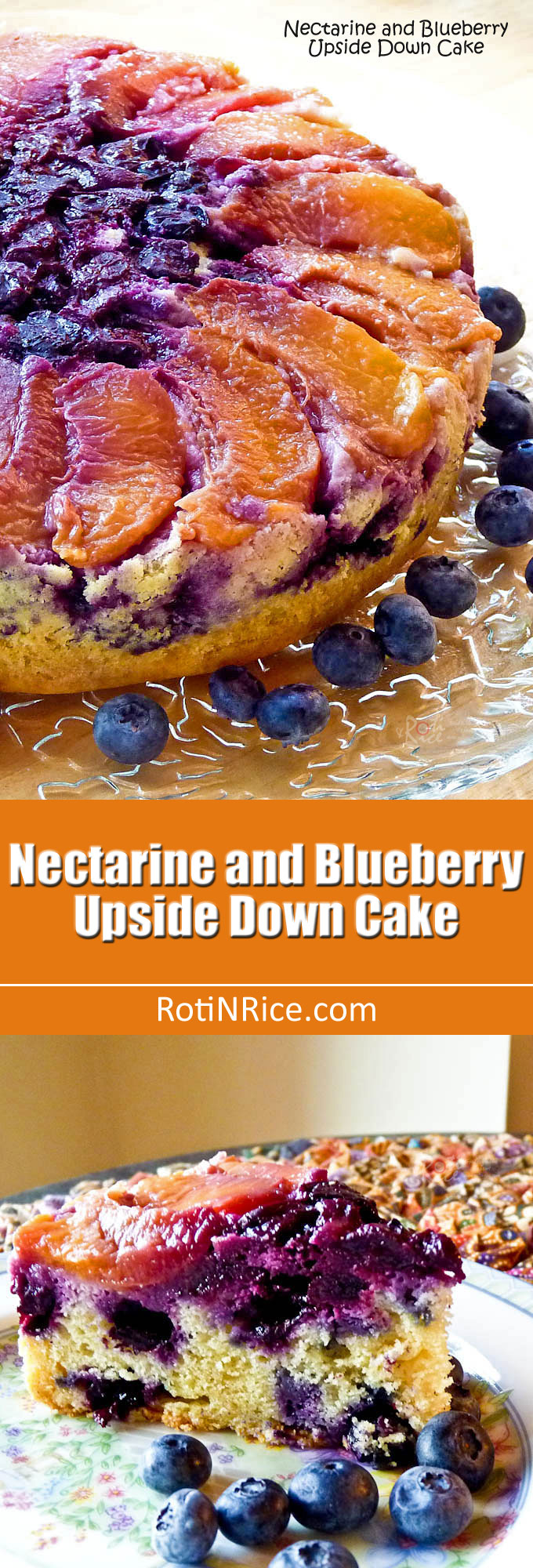 This pretty Nectarine and Blueberry Upside Down Cake is super moist, tender, and delicious. Perfect for tea time or dessert! | RotiNRice.com