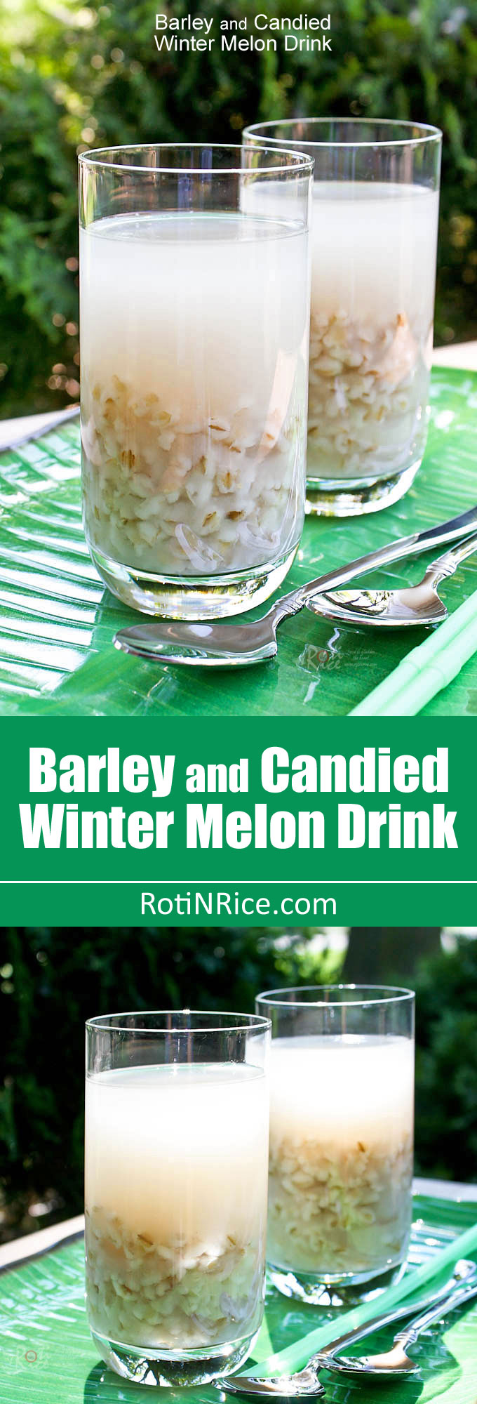 This sweet Barley and Candied Winter Melon Drink is the perfect antidote to hot summer days. Both barley and winter melon are said to have cooling properties. | RotiNRice.com