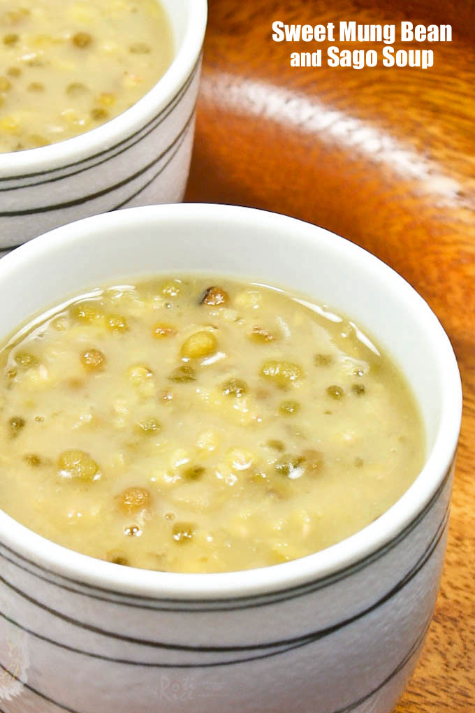 Delicious Sweet Mung Bean and Sago Soup.