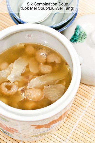 Nutritious Six Combination Soup (Lok Mei Soup)