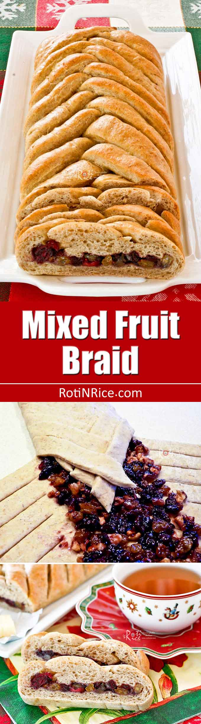Treat your family and friends to this festive and delicious Mixed Fruit Braid. It is has a sweet filling and is perfect for the holidays. | RotiNRice.com