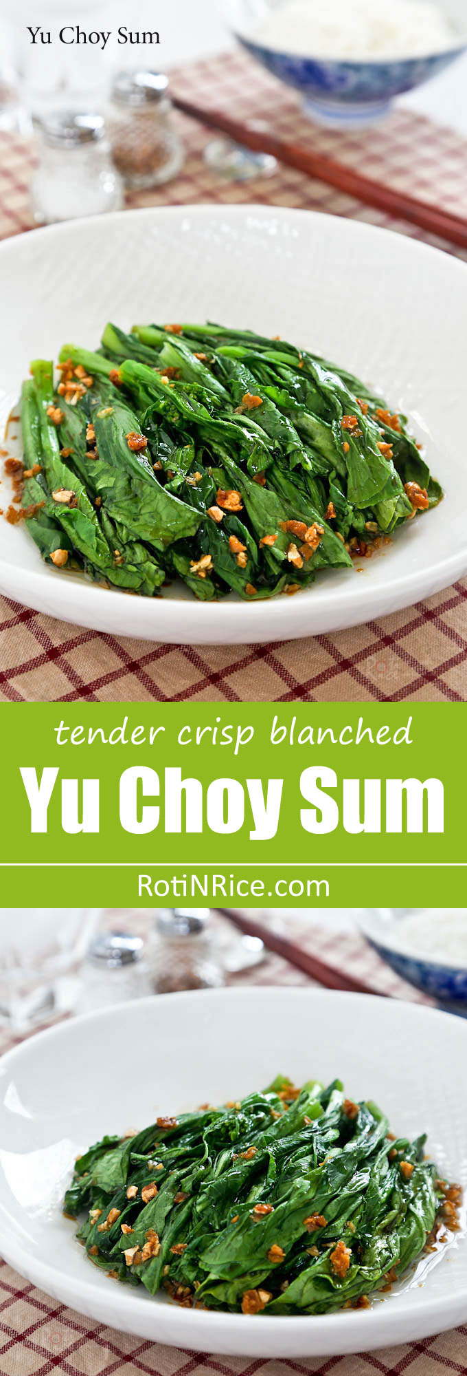 Tender crisp blanched Yu Choy Sum in a simple garlic oil and soy sauce dressing. Just a handful of ingredients and only minutes to prepare. | RotiNRice.com