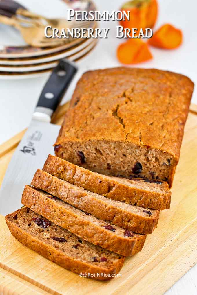 Thickly sliced Persimmon Cranberry Bread