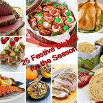 25 Festive Dishes for the Season