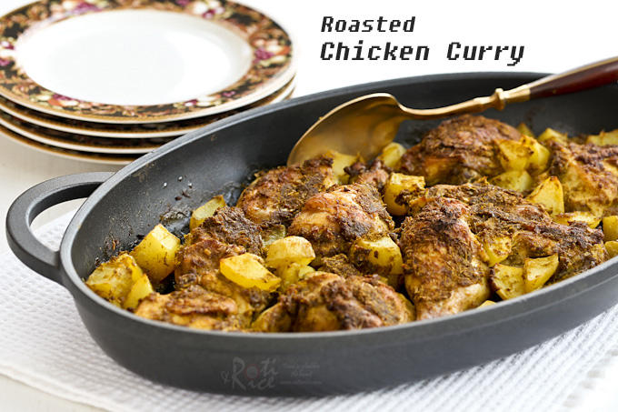 This dry style Roasted Chicken Curry is much easier to prepare than the stove top version. Simply combined all ingredients and roast it to perfection. | RotiNRice.com