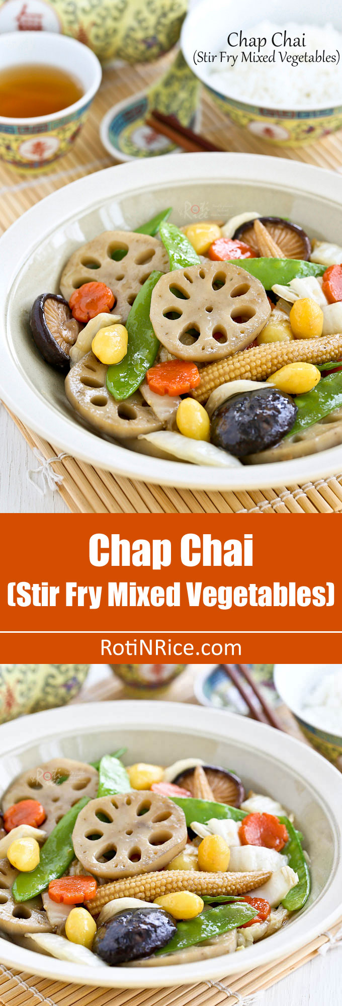 This quick and easy version of Chap Chai (Stir Fry Mixed Vegetables) is suitable for every day or festive occasions. Vegetables may vary as desired. | RotiNRice.com