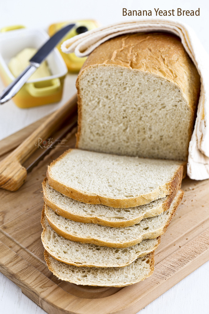Fragrant And Tender Banana Yeast Bread With A Hint Of Cinnamon Use Ripe Bananas For