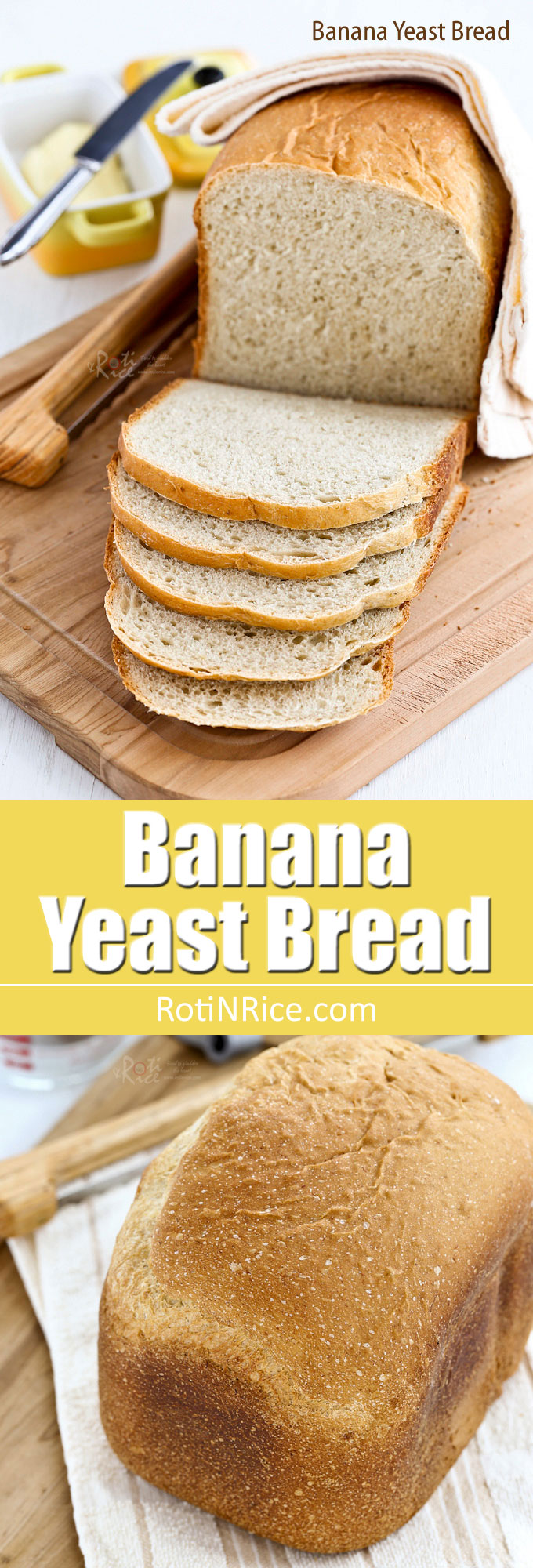 Fragrant and tender Banana Yeast Bread with a hint of cinnamon. Use ripe bananas for best results. Very easy in the bread machine. | RotiNRice.com