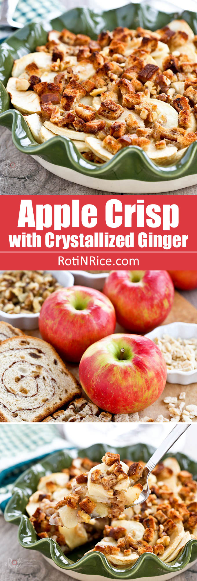 Easy to make Apple Crisp with Crystallized Ginger, cinnamon bread, and walnuts. Deliciously crisp and warmly spiced. Best ever dessert for this time of the year! | RotiNRice.com